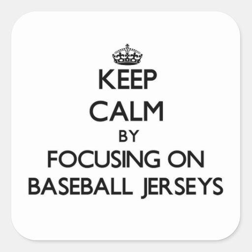 Guarde la calma centrándose en jerseys de béisbol pegatina cuadradas personalizadas