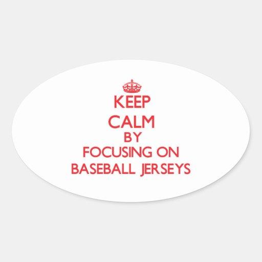 Guarde la calma centrándose en jerseys de béisbol pegatinas de ovaladas