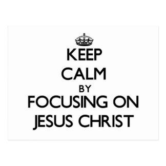 Guarde la calma centrándose en Jesucristo
