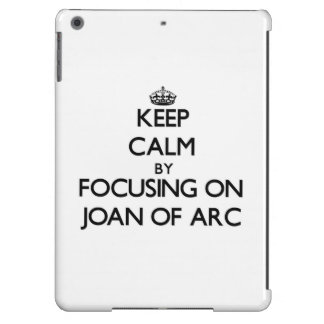 Guarde la calma centrándose en Juana de Arco