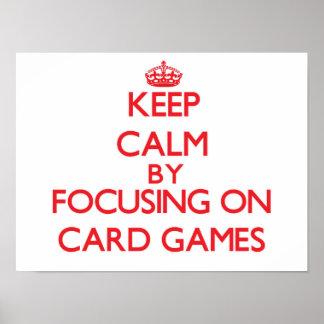 Guarde la calma centrándose en juegos de tarjeta poster