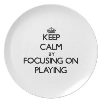 Guarde la calma centrándose en jugar