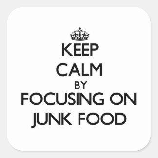 Guarde la calma centrándose en Junk Food