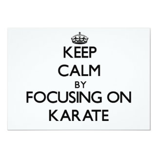 Guarde la calma centrándose en karate invitación 12,7 x 17,8 cm