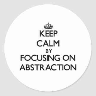Guarde la calma centrándose en la abstracción etiquetas redondas