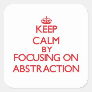 Guarde la calma centrándose en la abstracción calcomanías cuadradas personalizadas