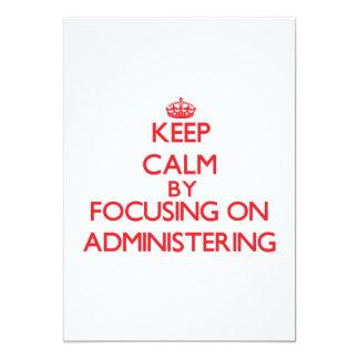 Guarde la calma centrándose en la administración invitación 12,7 x 17,8 cm