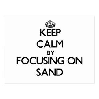 Guarde la calma centrándose en la arena