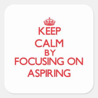 Guarde la calma centrándose en la aspiración pegatinas cuadradases
