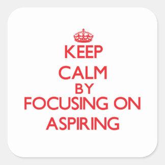 Guarde la calma centrándose en la aspiración calcomanía cuadrada