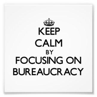 Guarde la calma centrándose en la burocracia