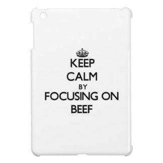 Guarde la calma centrándose en la carne de vaca
