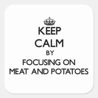 Guarde la calma centrándose en la carne y las pegatina cuadrada