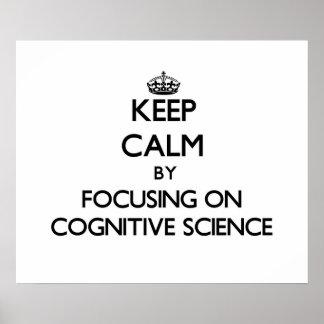Guarde la calma centrándose en la ciencia posters
