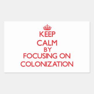 Guarde la calma centrándose en la colonización pegatina rectangular