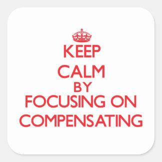 Guarde la calma centrándose en la compensación pegatina cuadrada