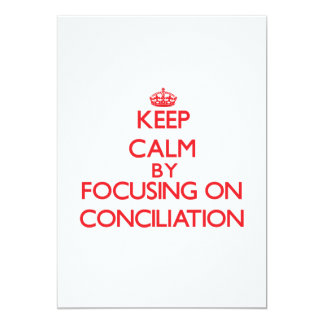 Guarde la calma centrándose en la conciliación comunicados