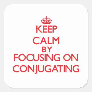 Guarde la calma centrándose en la conjugación etiquetas