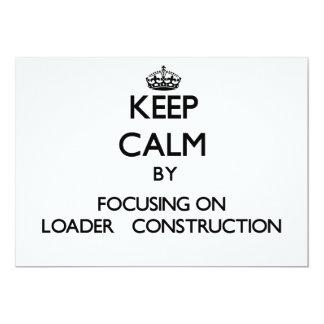 """Guarde la calma centrándose en la construcción   invitación 5"""" x 7"""""""