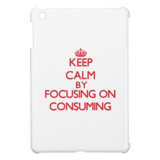 Guarde la calma centrándose en la consumo