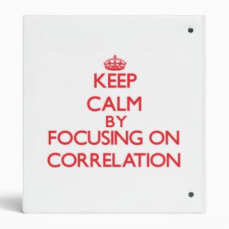 Guarde la calma centrándose en la correlación