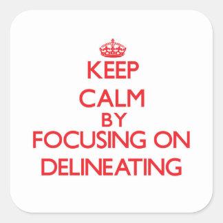 Guarde la calma centrándose en la delineación pegatina cuadradas personalizada