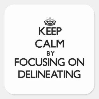 Guarde la calma centrándose en la delineación calcomania cuadradas personalizada