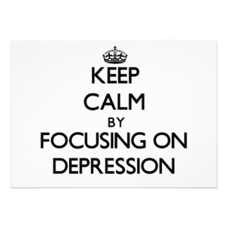 Guarde la calma centrándose en la depresión