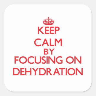 Guarde la calma centrándose en la deshidratación pegatina cuadrada