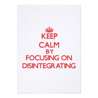 Guarde la calma centrándose en la desintegración comunicado