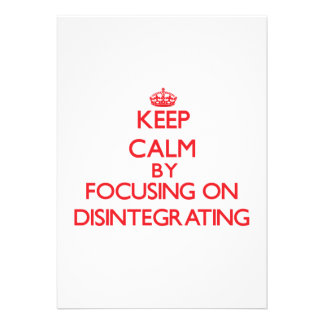 Guarde la calma centrándose en la desintegración comunicados personales