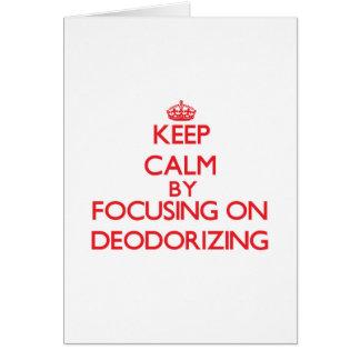 Guarde la calma centrándose en la desodorización tarjeton