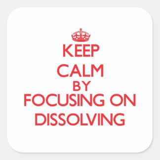 Guarde la calma centrándose en la disolución calcomanías cuadradas personalizadas