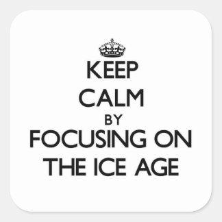 Guarde la calma centrándose en la edad de hielo pegatina cuadrada