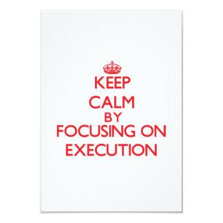 """Guarde la calma centrándose en la EJECUCIÓN Invitación 3.5"""" X 5"""""""