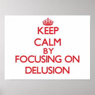 Guarde la calma centrándose en la falsa ilusión posters