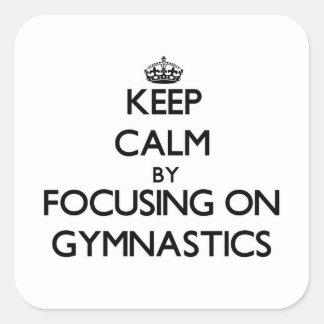 Guarde la calma centrándose en la gimnasia calcomanías cuadradass personalizadas