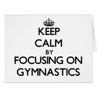 Guarde la calma centrándose en la gimnasia tarjeta de felicitación grande