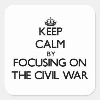 Guarde la calma centrándose en la guerra civil calcomanías cuadradass