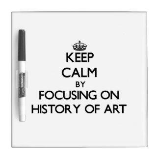 Guarde la calma centrándose en la historia del tableros blancos