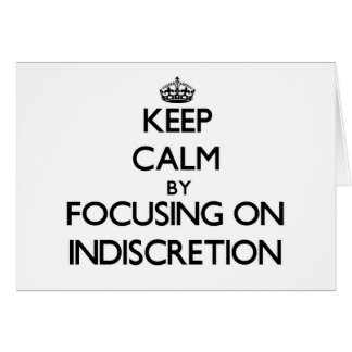 Guarde la calma centrándose en la indiscreción tarjeta pequeña