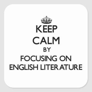 Guarde la calma centrándose en la LITERATURA Colcomania Cuadrada