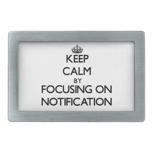 Guarde la calma centrándose en la notificación hebilla de cinturón rectangular