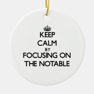 Guarde la calma centrándose en la persona notable