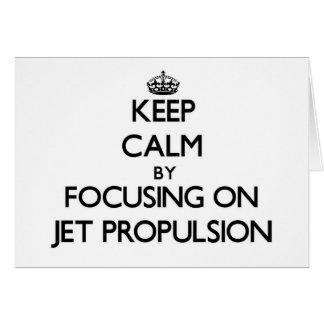 Guarde la calma centrándose en la propulsión a cho tarjeta