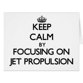 Guarde la calma centrándose en la propulsión a cho tarjetas