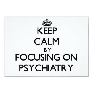 """Guarde la calma centrándose en la psiquiatría invitación 5"""" x 7"""""""