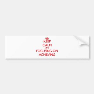 Guarde la calma centrándose en la realización etiqueta de parachoque