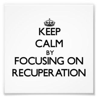 Guarde la calma centrándose en la recuperación