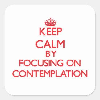 Guarde la calma centrándose en la reflexión calcomanias cuadradas